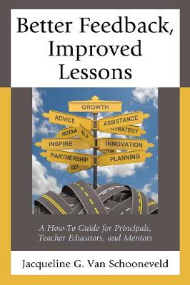 Better Feedback, Improved Lessons by Jacqueline G. Van Schooneveld