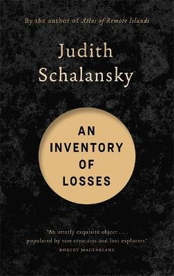An Inventory of Losses: LONGLISTED FOR THE INTERNATIONAL BOOKER PRIZE 2021 by Judith Schalansky