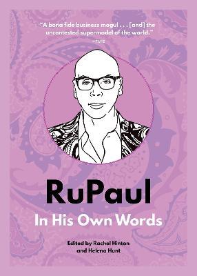 RuPaul: In His Own Words book