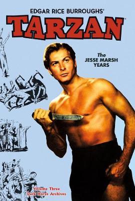 Tarzan Archives: The Jesse Marsh Years Volume 3 book