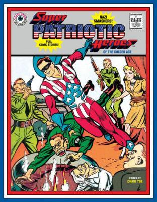 Super Patriotic Heroes by Will Eisner