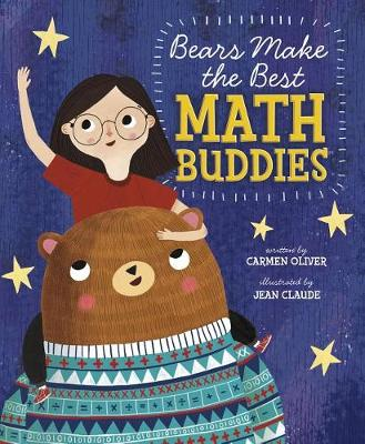 Bears Make the Best Math Buddies by Carmen Oliver