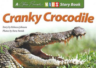 Cranky Crocodile by Rebecca Johnson