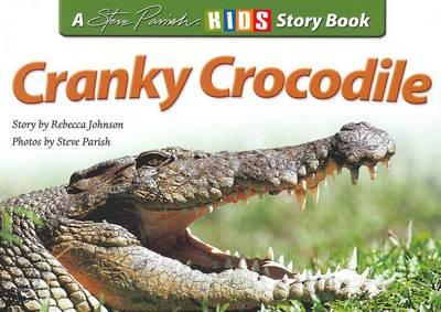 Cranky Crocodile by Rebecca Johnson