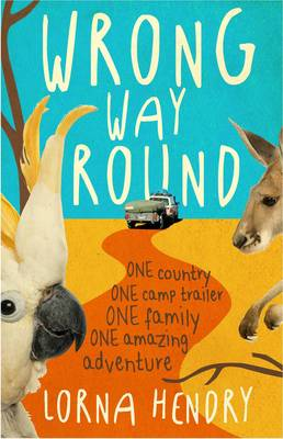 Wrong Way Round by Lorna Hendry