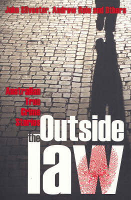 Outside the Law: v. 2 by John Silverster