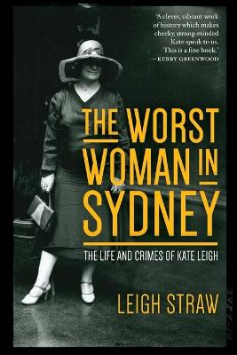 Worst Woman in Sydney by Leigh Straw