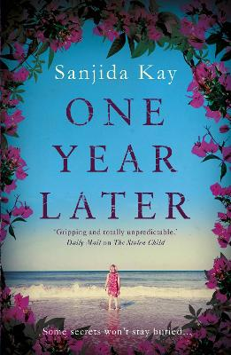 One Year Later by Sanjida Kay