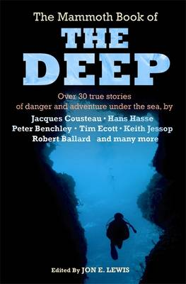 The Mammoth Book of the Deep by Jon E. Lewis