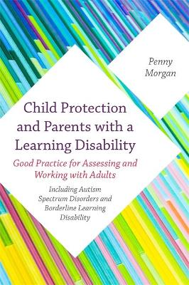 Child Protection and Parents with a Learning Disability book