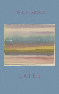 Later by Philip Gross