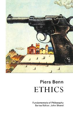 Ethics by Dr. Piers Benn