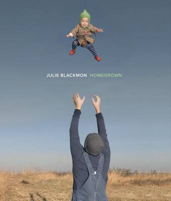 Julie Blackmon - Homegrown by Reese Witherspoon
