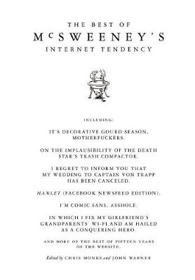 The Best of McSweeney's Internet Tendency by Chris Monks