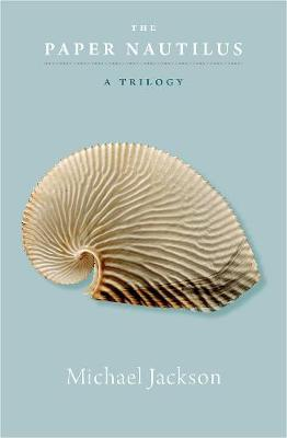 The Paper Nautilus by Michael Jackson