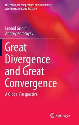 Great Divergence and Great Convergence by Leonid Grinin