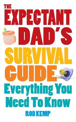 Expectant Dad's Survival Guide book