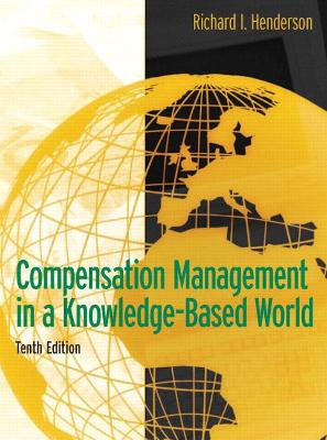 Compensation Management in a Knowledge-Based World book