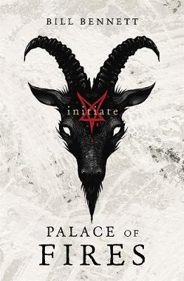 Palace of Fires: Initiate (BK1) by Bill Bennett