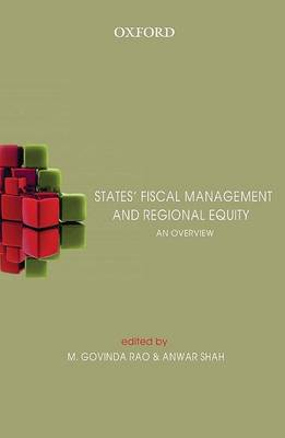 States' Fiscal Management and Regional Equity by Govinda Rao