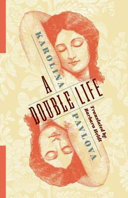 A Double Life by Karolina Pavlova