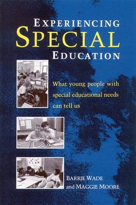 Experiencing Special Education by Wade