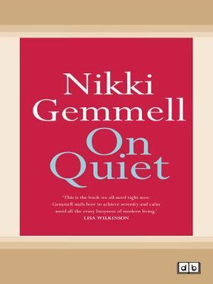 On Quiet by Nikki Gemmell