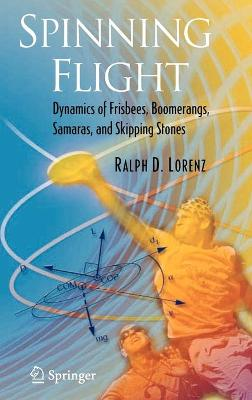 Spinning Flight by Ralph Lorenz