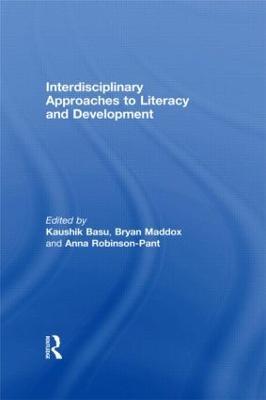 Interdisciplinary Approaches to Literacy and Development by Kaushik Basu