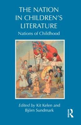 The Nation in Children's Literature by Kit Kelen