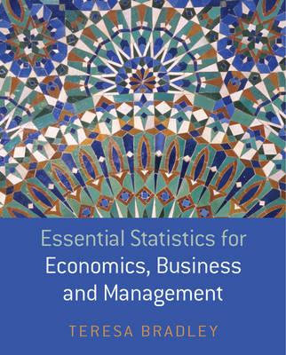 Essential Statistics for Economics, Business and Management book