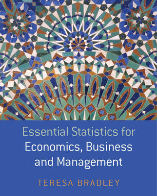 Essential Statistics for Economics, Business and Management book