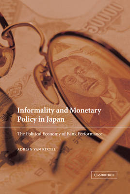 Informality and Monetary Policy in Japan by Adrian van Rixtel