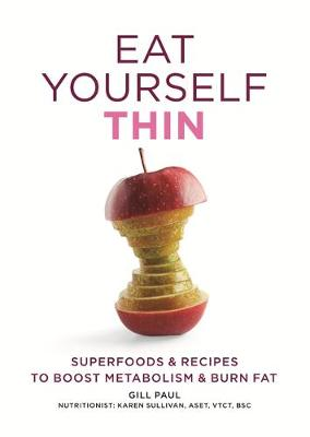 Eat Yourself Thin by Gill Paul