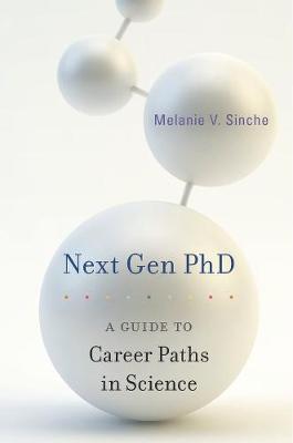 Next Gen PhD by Melanie V. Sinche
