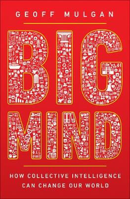 Big Mind by Geoff Mulgan