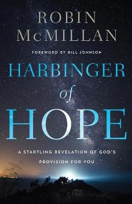 Harbinger of Hope by Robin McMillan