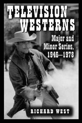 Television Westerns by Richard West