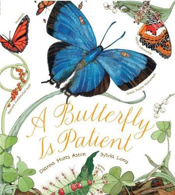 Butterfly Is Patient by Dianna Hutts Aston