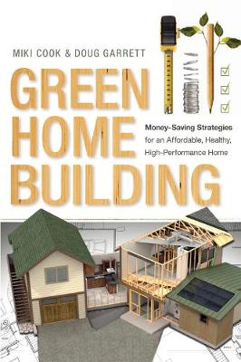 Green Home Building by Miki Cook