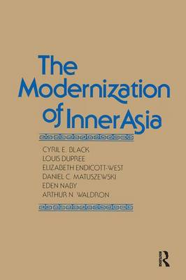 The Modernization of Inner Asia by Cyril E. Black