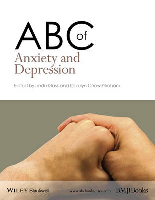 ABC of Anxiety and Depression by Linda Gask