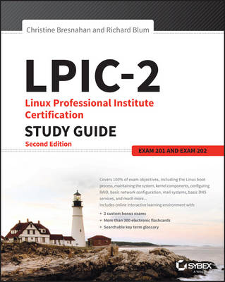 LPIC-2: Linux Professional Institute Certification Study Guide by Christine Bresnahan