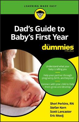 Dad's Guide to Baby's First Year For Dummies by Sharon Perkins, RN