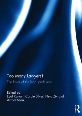 Too Many Lawyers? by Eyal Katvan