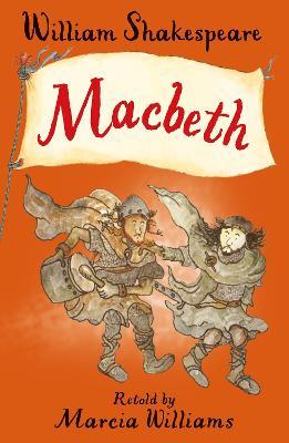 Macbeth by Marcia Williams