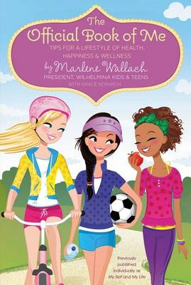 The Official Book of Me by Marlene Wallach