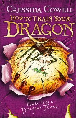 How to Train Your Dragon: #10 How to Seize a Dragon's Jewel by Cressida Cowell