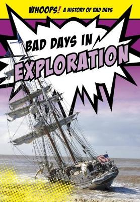Bad Days in Exploration by Kathryn Hulick