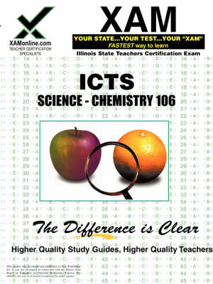 Ilts Science-Chemistry 106 Teacher Certification Test Prep Study Guide by Sharon A Wynne